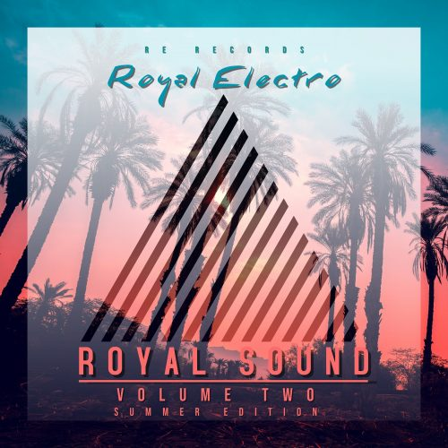 Royal Sound (Volume Two – Summer Edition)