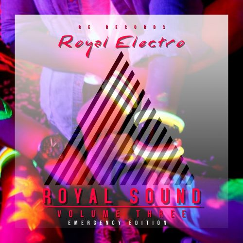 Royal Sound (Volume Three – Emergency Edition)