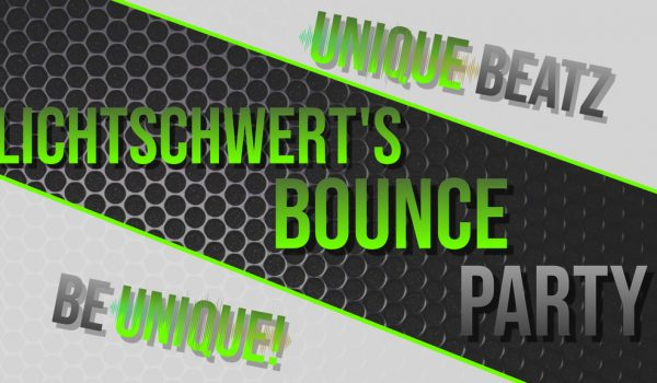 LICHTSCHWERT'S BOUNCE PARTY