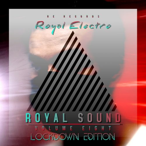 Royal Sound Vol Eight (Lockdown Edition)