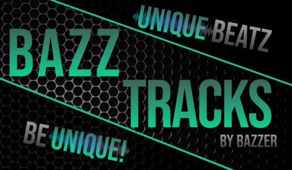 BAZZTRACKS BY BAZZER